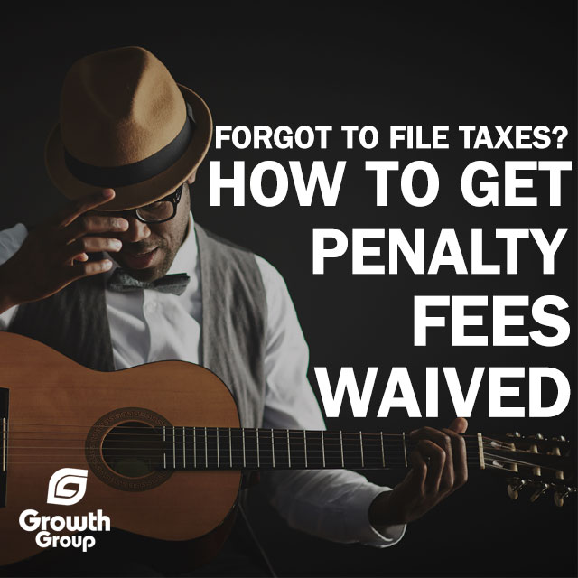 Get IRS penalties waived for band